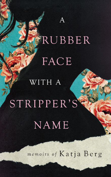 Book Cover: A Rubber Face with a Stripper's Name